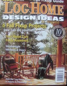 Log Home Design Ideas Magazine Back Issues | Ideas Magazine, Logs And  Magazines