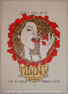 Mudhoney & Beast of Bourbon - silkscreen concert poster (click image for more detail) Artist: Malleus Venue: Spaziale Festival Location: Torino, Italy Concert Date: 7/15/2007 Edition: numbered and sta