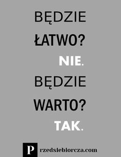 Życie i biznes są ciężkie. Nie staną się łatwiejsze, będziesz po prostu lepiej sobie z nimi radziła. Daily Quotes, True Quotes, Motivational Quotes, Funny Quotes, Inspirational Quotes, Words Of Wisdom Quotes, Different Quotes, Life Motivation, Good Advice