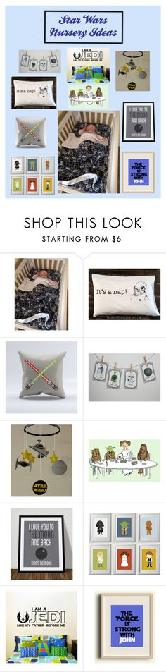 """Star Wars Nursery Ideas"" by i-am-a-fandom-girl ❤ liked on Polyvore featuring interior, interiors, interior design, home, home decor, interior decorating, art, pillows, starwars and blankets"