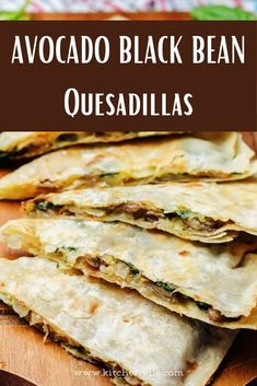 Avocado Black Beans Quesadillas Recipe. Tasty cheesy Avocado Black bean quesadillas. It is a healthy vegan recipe that is quick and easy to make. Quesadilla recipe/ healthy recipes avocado/ Black bean recipes/ avocado vegetarian recipes.