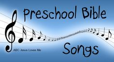 A list of the best Preschool Bible Songs including words and actions.