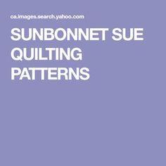 SUNBONNET SUE QUILTING PATTERNS