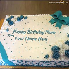 Share your love and respect for your mom on her birthday. Get Happy Birthday Mother cake with her name and photo. Wish her a very happy birthday in a new way. Mother Birthday Cake, Birthday Wishes With Name, Happy Birthday Mom, Happy Birthday Images, Birthday Cards, Cake Name, Fondant, Get Happy, Cake Decorating Tips