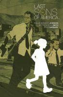 Last Sons of America PN6727.J64 L37 2017 Galesbrug Graphic Novels