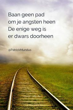 Quotes About Trust : QUOTATION – Image : Quotes Of the day – Description Baan geen pad om je angsten heen. De enige weg is er dwars doorheen… Sharing is Caring – Don't forget to share this quote ! Top Quotes, Words Quotes, Life Quotes, Sayings, Daily Quotes, Angst Quotes, Dutch Words, Dutch Quotes, English Quotes