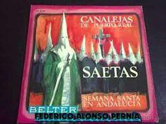 CANALEJAS DE PUERTO REAL, SAETAS 1 950...