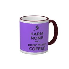 Harm None and Drink More Coffee Pagan Wiccan Coffee Mug by www.cheekywitch.co.uk #zazzle #witch #wicca #wiccan #pagan #coffee #coffeeaddict #keepcalm