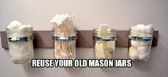 Old wood, fruit jars and metal bands make for great bathroom storage solutions