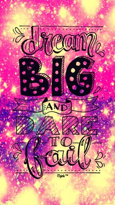 Dream Big Galaxy Wallpaper #androidwallpaper #iphonewallpaper #wallpaper #galaxy #cute #girly #stars #pink #pretty #inspirationalquotes #quotes #lockscreen #bling