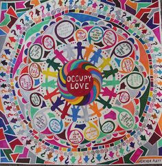 Occupy Love - a mandala arising out of the questions on the hearts of so many around the world.