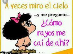 Resultado de imagen para picardias de mafalda imagenes Mafalda Quotes, Smiley, Ideas Aniversario, Funny Memes, Funny Quotes, Jokes, Humor Mexicano, Wise Words, Birthday Quotes