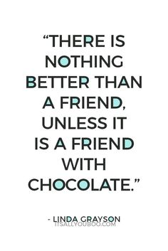 A friend is like having chocolates or roses for Valentine's Day, only every day, so even better. Celebrate your bff with chocolate. Click here for more inspirational Happy Valentine's Day Quotes for Friends just like this one. #valentines #vday #valentinesday #galentinesday #galentine #bestfriendgoals #bestiegoals #besties #bff #bestfriends #bffgoals #quotes #quoteoftheday #quotesdaily #positivequotes #qotd #lifequotes #quotestoinspire