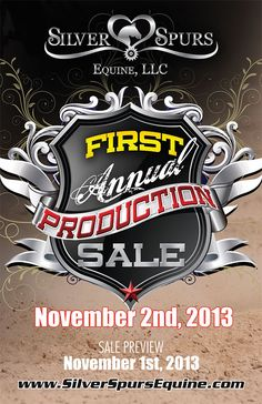 I want to go so bad!!!  2013 SIlver Spurs Equine Prodution Sale