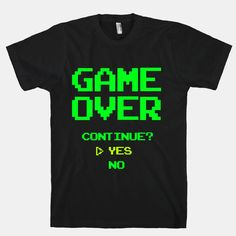 Game Over | T-Shirts, Tank Tops, Sweatshirts and Hoodies | HUMAN