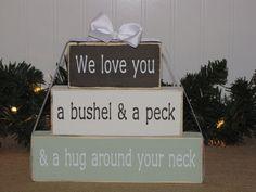 "Gift for Nana or Grandma - Wood Block Stack: ""We love you a bushel & a peck..."" - great gift from grandkids"