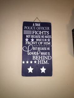 Police officer sign - a true police officer sign - police sign - police officer gifts - police family - cop sign - sheriff sign - hero gift Police Officer Girlfriend, Police Wife Life, Police Family, Police Sign, Police Love, Vinyl Signs, Wood Signs, Police Memorial, Police Gifts