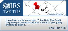 If you have a child under age 17, the Child Tax Credit may save you money at tax time. Find out if you qualify and how to claim it: http://www.irs.gov/uac/Newsroom/The-Child-Tax-Credit-May-Cut-Your-Tax    #taxes #taxcredits #childtaxcredit