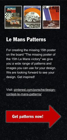 Get the Le Mans design patterns! Visit: pinterest.com/porsche/design-contest-le-mans-patterns/
