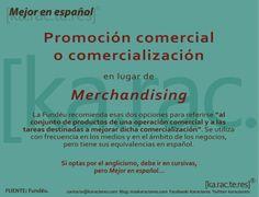 "Karacteres: Comercialización, mejor que ""merchandising""."