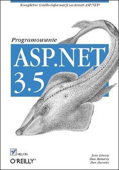 ASP.NET 3.5. Programowanie - Jesse Liberty, Dan Maharry, Dan Hurwitz