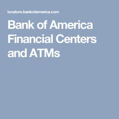 Bank of America Financial Centers and ATMs