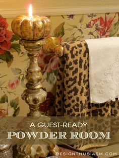 Is your POWDER ROOM GUEST-READY? Follow these tips to ensure your guests' comfort for the holidays. | Designthusiasm.com #homedecor #frenchcountry