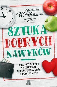 Sztuka dobrych nawyków - Nathalie W. Literature, Polish, Literatura, Vitreous Enamel, Nail, Nail Polish, Nail Polish Colors