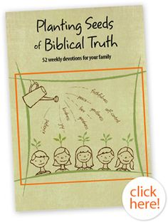 Free Download of 52 weekly devotions for your family.  Grow closer to God as a family:)