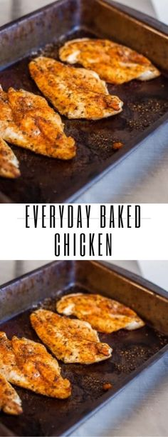 Everyday Baked Chicken - list of healthy recipes Oven Chicken Recipes, Oven Baked Chicken, Baked Chicken Breast, Cooking Recipes, Chicken Tenders, Meat Recipes, Drink Recipes, Recipies, Healthy Recipes
