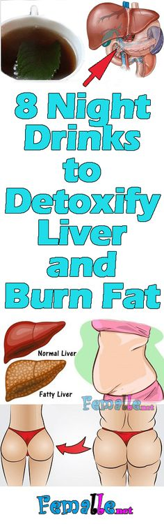 8 Night Drinks To Detoxify Liver and Burn Fat ♥