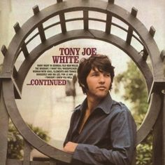 TONY JOE WHITE - CONTINUED - Catalog - Music On Vinyl