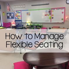 How to Manage Flexible Seating