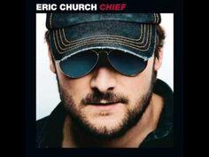 ERIC CHURCH ~ Creepin'