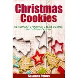 Christmas Cookies: Homemade Christmas Cookie Recipes for Delicious Desserts (Holiday Cookies) @ mykitchenfiesta.com