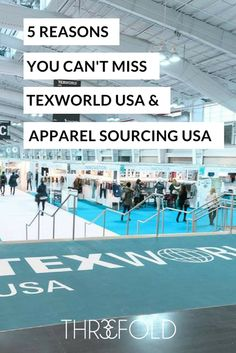 If you're a fashion brand, here's why you should be at texworld usa trade show to up your sourcing game.