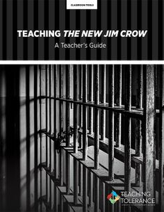 Teaching the New Jim Crow Publication Cover Teacher Education, School Teacher, Teacher Resources, Social Justice Issues, Classroom Tools, Jim Crow, School Community, English Language Arts, Character Education