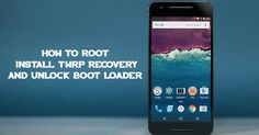 Do you guys want to unlock bootloader, root or want to install TWRP recovery on your Nexus 6P mobile then you came right place.  Here... [Read More..]