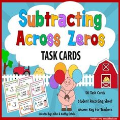 This set includes a total of fifty-six (56) task cards that will help students review or practice their skills on how to subtract whole numbers across zeros.