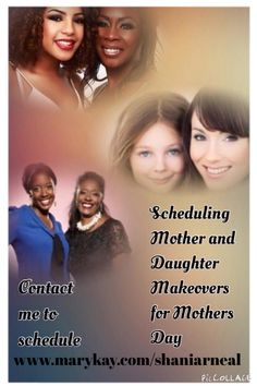 Schedule your mother daughter makeovers.