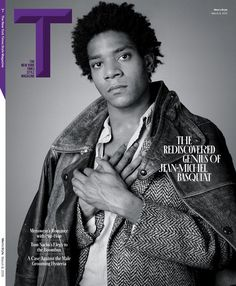 """""""The Rediscovered Genius of Jean-Michel Basquiat"""" - rediscovered by whom??! Basquiat on the cover of the March 8, 2015 issue of The New York Times T style magazine."""
