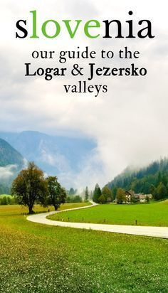 A mini guide to the beautiful valleys Logarska and Jezersko in Slovenia.