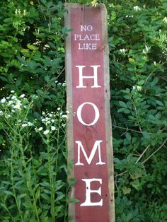 """""""No Place Like Home""""  Sign painted on old barn wood"""