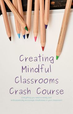 Sign up for the Creating Mindful Classrooms Crash Course and get everything you need to easily and enthusiastically encourage mindfulness in your classroom! Parenting Advice, Natural Parenting, Social Emotional Learning, Yoga For Kids, Homeschool Curriculum, Student Learning, Pin Image, Activities For Kids, Encouragement
