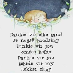 Good Night Greetings, Good Night Wishes, Good Morning Good Night, Good Night Quotes, Lekker Dag, Good Night Blessings, Goeie Nag, Afrikaans Quotes, Special Quotes