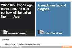 Ha that is the best cards against humanity play of all time XD