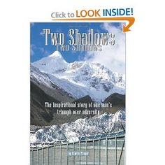 Shawshank Redemption + Into Thin Air + A Walk in the Woods = Two Shadows (memoir)