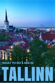 Why You'll Fall in Love with Tallinn, Estonia. Click the pin to read the post from www.flirtingwiththeglobe.com