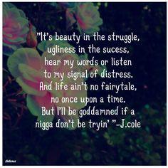 Super quotes lyrics j cole words Ideas Rap Quotes, Song Lyric Quotes, Music Lyrics, Music Quotes, Life Quotes, Funny Quotes, Badass Quotes, J Cole Lyrics, Meaningful Quotes