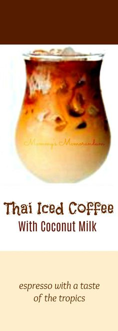 This Thai Iced Coffee recipe combines my love for espresso with a taste of the tropics in coconut milk. Enjoy! #THAIICEDCOFFEE, #THAICOFFEE, #THAICOFFEEWITHCOCONUTMILK, #ICEDCOFFEE, #COFFEEWITHCOCONUT MILK, #THAIICEDCOFFEERECIPE #coffee